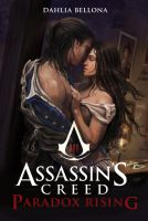 Assassin's Creed: Paradox Rising Chapter 17 by Dahlia-Bellona