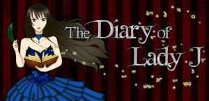 The Diary of Lady J by PinayOtaku