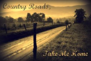 Country Roads Take Me Home by WakingTheFallen1209