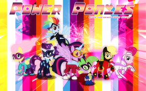 Power ponies wallpaper by Timexturner