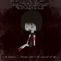 'I'm Lonely...Please don't be afraid of me....' by PrincessSkyler