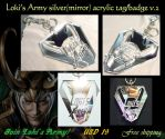 Loki's Army silver(mirror) acrylic tag/badge V2 by J-C