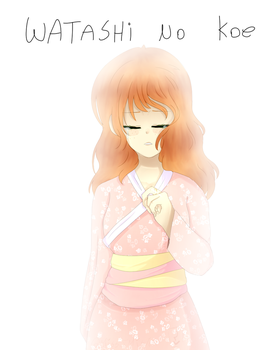 Watashi no Koe [Oc] by nekokawaii237