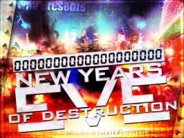 WNA NYE Of Destruction Banner by TheNotoriousGAB