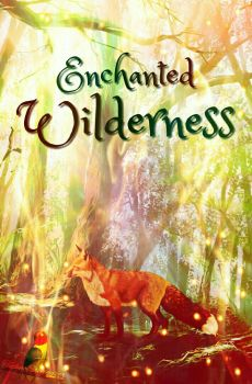 Enchanted Wilderness by Fox-Worshiper