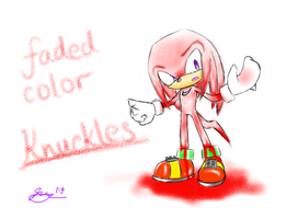 Faded color: Knuckles by Icy-Cream-24