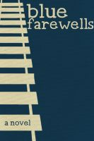 Blue Farewells cover by twist-of-fate-16