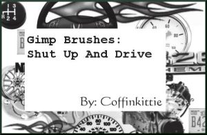 Gimp Brushes:Shut Up And Drive by coffinkittie