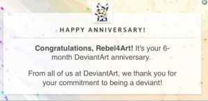 6th Month Anniversery! by Rebel4Art
