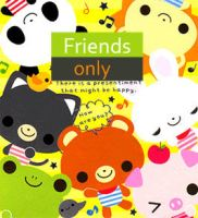 my friends only by tristan19019