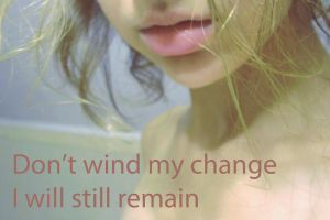 Dont wind my change by Karina-Maria