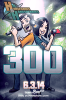 HnH Podcast 300th Episode by EryckWebbGraphics