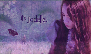 it's Jodelle by Brownilla