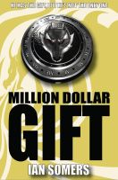 Million Dollar Gift Cover by ian-somers