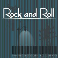 Top 500 Rock And Roll Songs by vicing