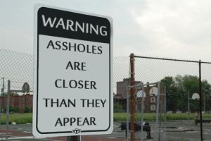 Assholes are Closer than they Appear by MichaelKnouff