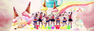24/4-T ARA's World Request by @Bunny by BunnyLuvU