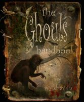 The Ghoul's Handbook by wyldraven