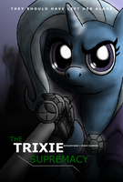 The Trixie Supremacy by Sniper-Bait