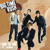 Big Time Rush- I Know You Know by totallymath