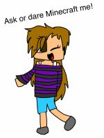 Ask or Dare Minecraft me! by Elisanguyen