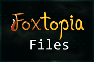 Foxtopia Files_non-Animated by Feline-Basilisk