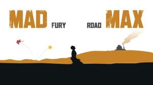 Mad Max : Fury Road by LandLCreations