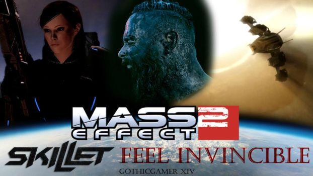 Mass Effect 2 - Feel Invincible (Skillet) by GothicGamerXIV