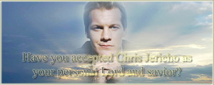 Chris Jericho is your Savior by Sengoku-no-Maou