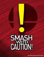Smash With Caution! by TheHope18