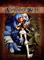 Alphabet Supe - NEW COVER by TedKimArt