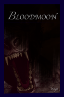 Bloodmoon by WynBird