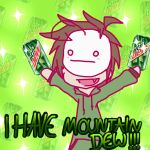 I Have Mountain Dew by ChocoHexe