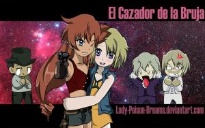 El Cazador de la Bruja by Lady-Poison-Dreams