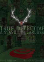 True Detective - A Season in Carcosa by CtrlZAtelier