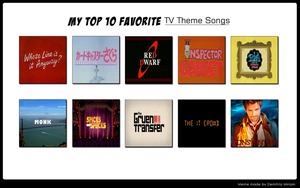 My Top 10 Favourite TV Theme Songs by LoudNoises