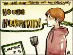 The Life and Times of an Ordinary House-Husband? by Sevita-Kun
