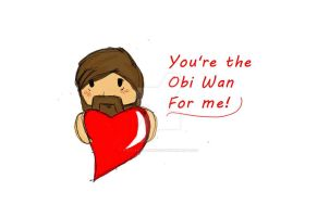 You're the Obi Wan for me. by PurpleWillowTrees