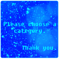 Please Choose a Category to Browse My Gallery by Deadly-Meow
