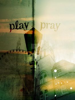 Play l Pray by FaizanQ