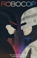 ROBOCOP [Poster] by PlushGiant
