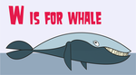Total Drama Animal ABC - W is for Whale by Juliefan21