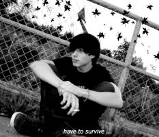have to survive by BlacK-StaR1990