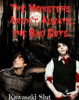 New cover..The Monsters Aren't Always the Bad Guys by rin0kiyomasa