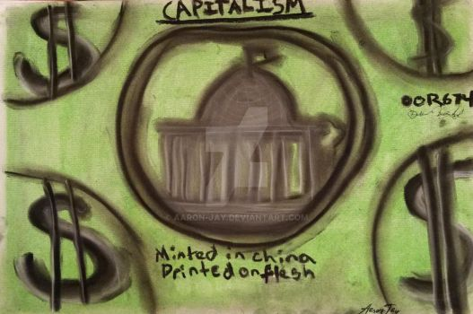 Capitalism by Aaron-Jay