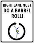 Right Lane DO A BARREL ROLL by Wolf99x