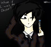 L as the Doctor by AtDeathsGate