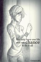 one chance to do it all by gunzstreetcat