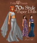 Dollys and Friends 70s Style Fashion Paper Dolls by BasakTinli
