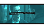Do You Know About Tyler Durden? by Drughi6